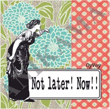 תמונה של Not later now Coaster