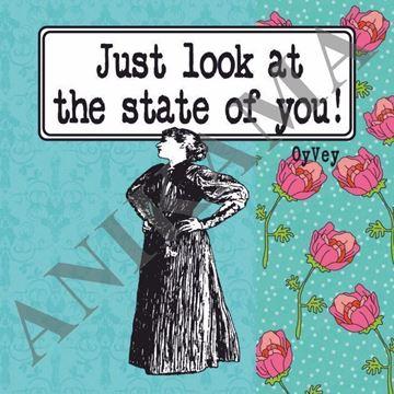תמונה של Just look at the state of you Magnet