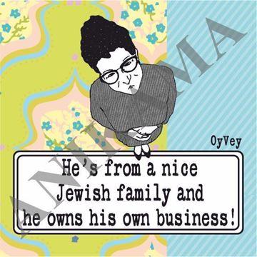 תמונה של He's from a nice Jewish family Magnet