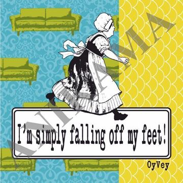 תמונה של I'm simply falling off my feet Magnet