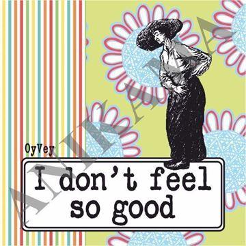 תמונה של I don't feel so good Magnet