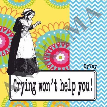 תמונה של Crying won't help you Magnet