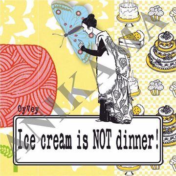 תמונה של Ice cream is not dinner Magnet
