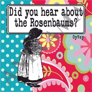 תמונה של Did you hear about the Rosenbaums Magnet
