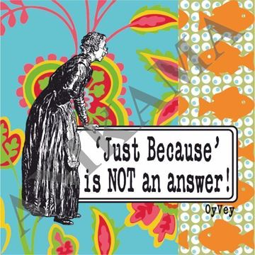 תמונה של Just because is not an answer Magnet