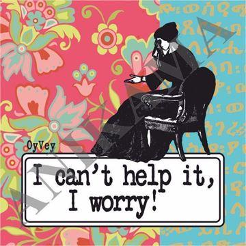 תמונה של I can't help it I worry Magnet