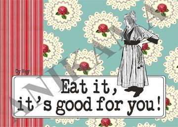 תמונה של Eat it it's good for you Placemat