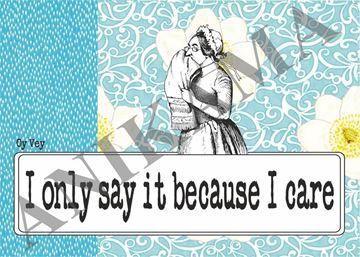 תמונה של I only say it because I care Placemat