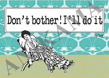 תמונה של Don't bother I'll do it Placemat