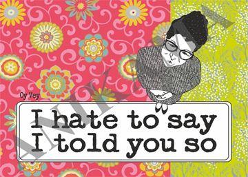 תמונה של I hate to say I told you so Placemat