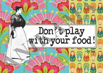 תמונה של Don't play with your food Placemat