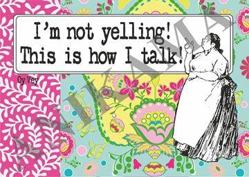 תמונה של I'm not yelling this is how I talk Placemat