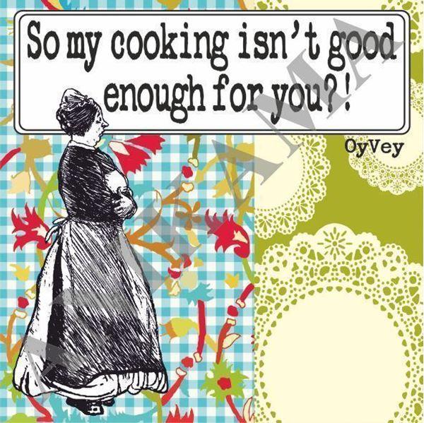 תמונה של So my cooking isn't good enough for you Apron