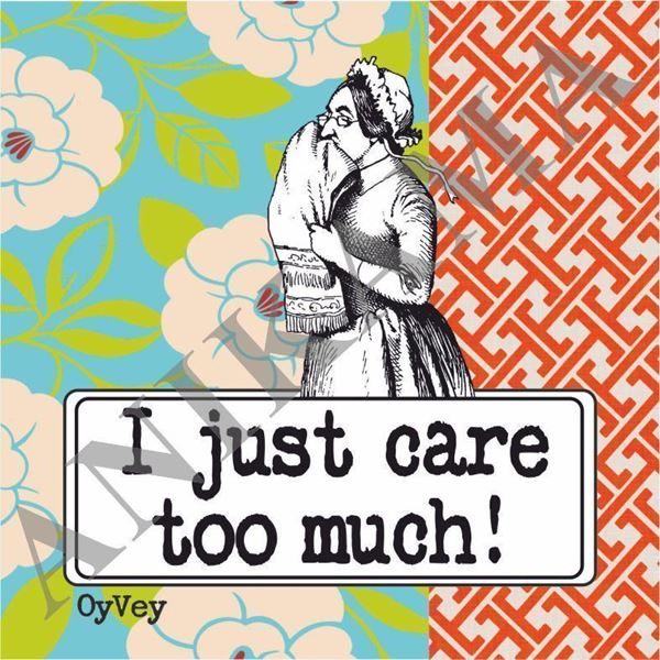 תמונה של I just care too much Coaster