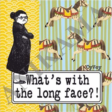 תמונה של What's with the long face Coaster
