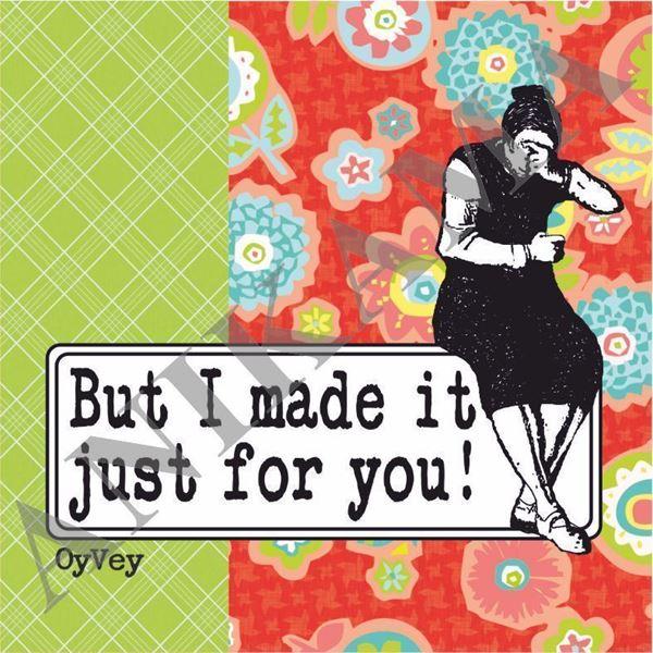 תמונה של But I made it just for you Coaster