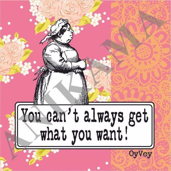 תמונה של You can't always get what you want Coaster