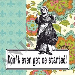 תמונה של Don't even get me started Coaster