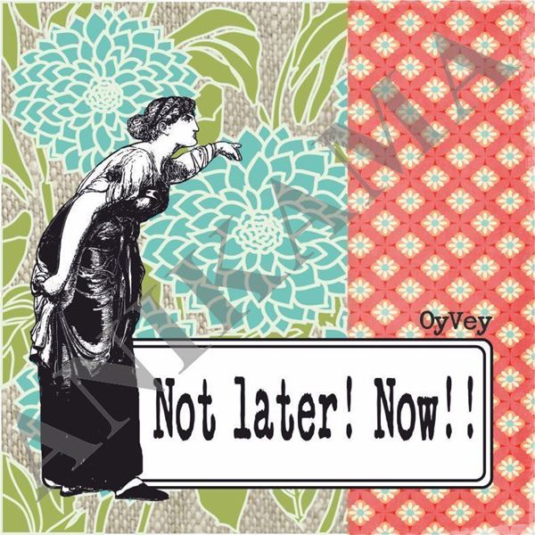 תמונה של Not later now Coaster