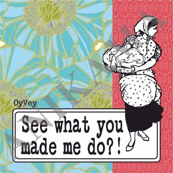 תמונה של See what you made me do Coaster