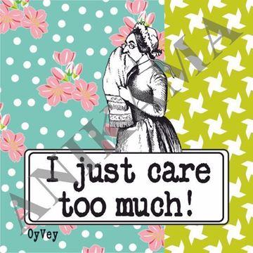 תמונה של I just care too much Magnet