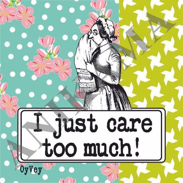 תמונה של I just care too much Magnet