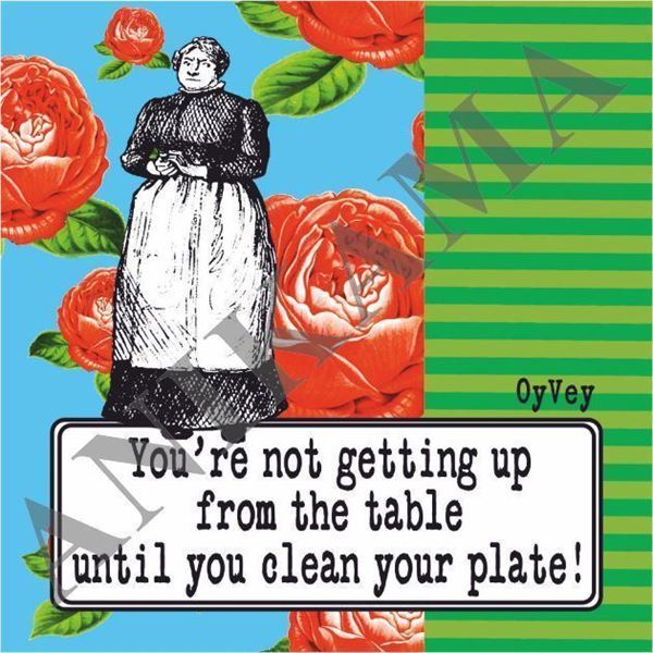 תמונה של You're not getting up from the table until you clear your plate Magnet