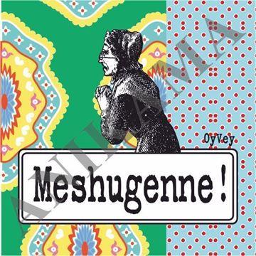 תמונה של Meshugenne Magnet