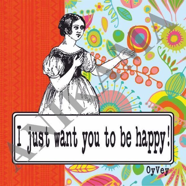 תמונה של I just want you to be happy Magnet