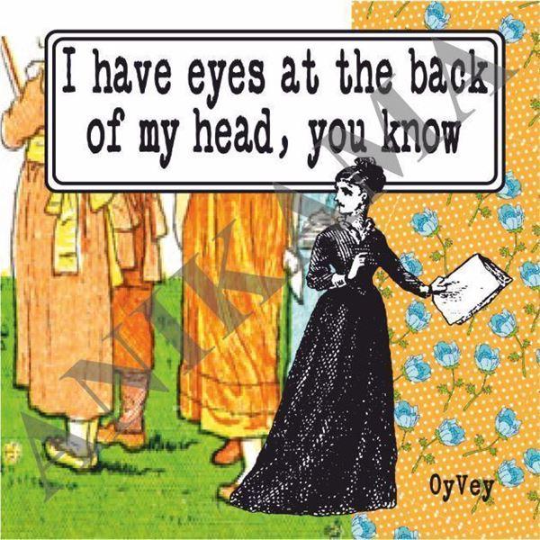 תמונה של I have eyes at the back of my head Magnet