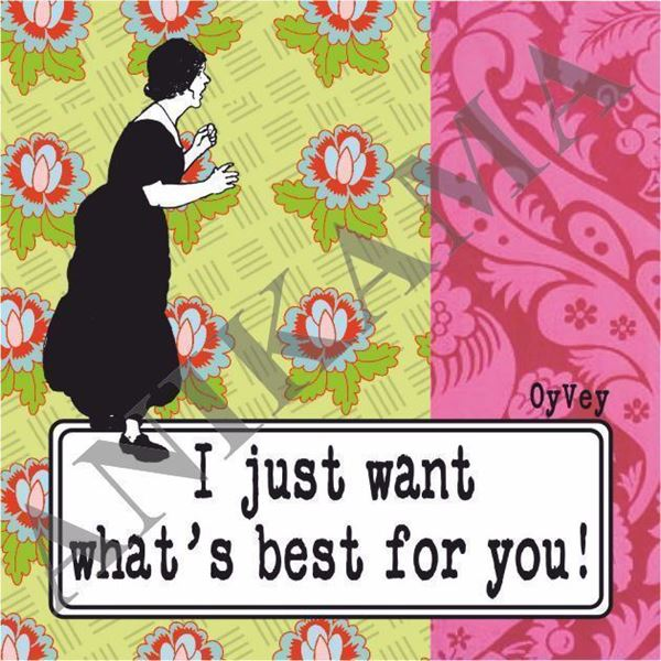 תמונה של I just want what's best for you Magnet