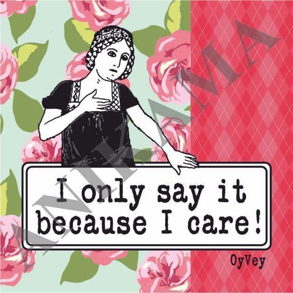 תמונה של I only say it because I care Magnet