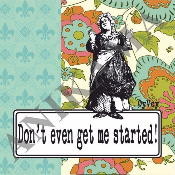 תמונה של Don't even get me started Magnet