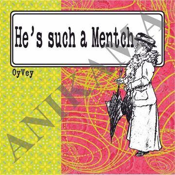 תמונה של He's such a Mentch Magnet