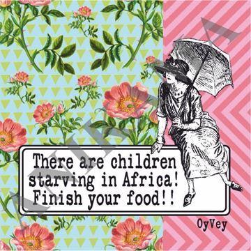 תמונה של There are children starving in Africa finish your food Magnet