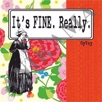 תמונה של It's fine really Magnet
