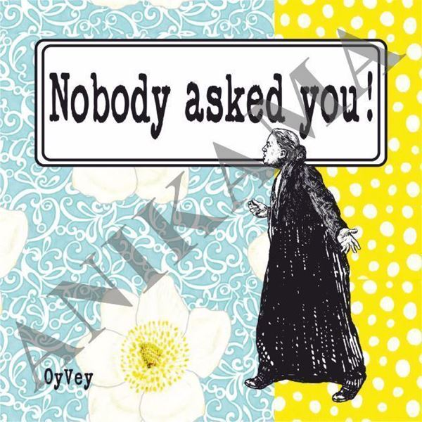 תמונה של Nobody asked you Magnet