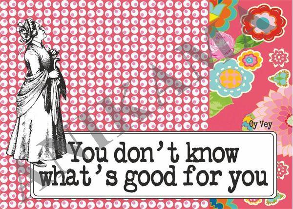 תמונה של You don't know what's good for you Placemat