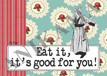 תמונה של Eat it it's good for you Placemat