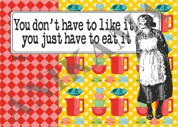 תמונה של You don't have to like it you just have to eat it Placemat