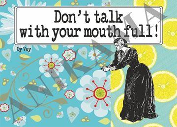 תמונה של Don't talk with your mouth full Placemat