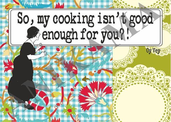 תמונה של So my cooking isn't good enough for you Placemat