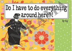 תמונה של Do I have to do everything around here Placemat