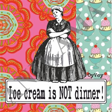 תמונה של Ice cream is not dinner Apron