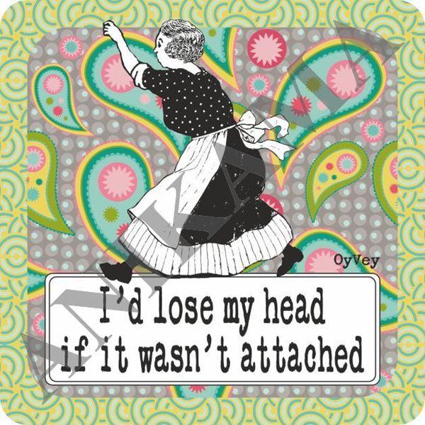 תמונה של I'd Lose My Head If It Wasn't Attached Trivet
