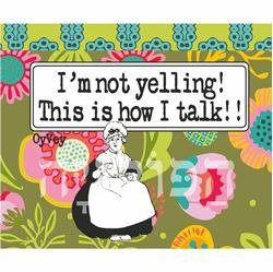 תמונה של ספל I'm Not Yelling This is How I Talk